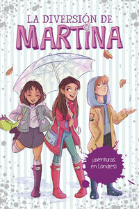 DIVERSION DE MARTINA, LA 2 - ¡AVENTURAS EN LONDRES!